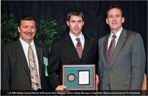 L-R: MN Safety Council Board of Directors, Ron Hanson; Jamar Co. Safety Manager, Greg Olek; Minnesota Governor, Tim Pawlenty